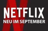 Neu auf Netflix September 2018
