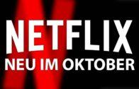 Neu auf Netflix Oktober 2018