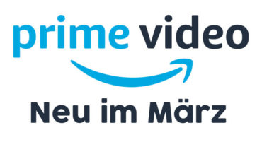 Neu auf Amazon Prime Video März 2019