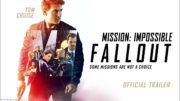 Mission: Impossible – Fallout​